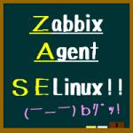 zabbix agent,selinux